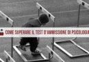 Come superare il test d'ammissione di Psicologia